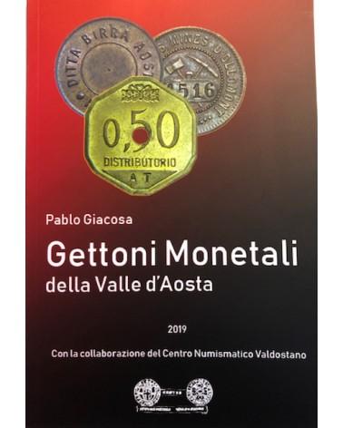 CATALOGO GIACOSA GETTONI MONETALI DELLA VALLE D' AOSTA