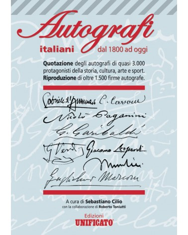 CATALOGO UNIFICATO AUTOGRAFI ITALIANI DAL 1800 AD OGGI
