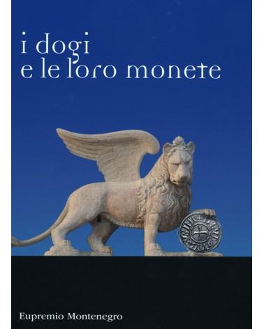 CATALOGO MONTENEGRO I DOGI E LE LORO MONETE